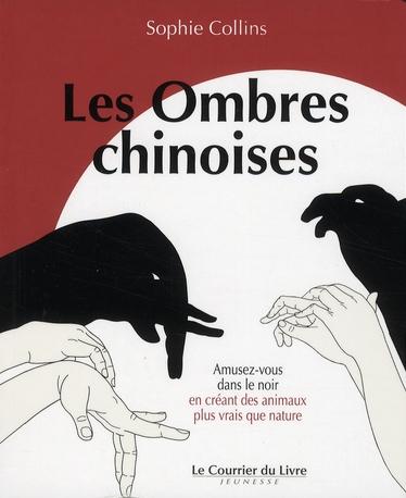 Les ombres chinoises ; amusez-vous dans le noir