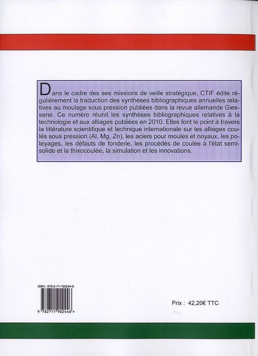 Synthèses bibliographiques 2010 concernant la coulée sous pression