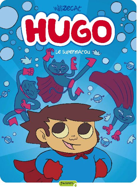 Hugo t.4 ; le supermatou