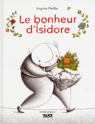 Le bonheur d'Isidore