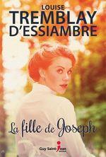 Vente Livre Numérique : La fille de Joseph  - Louise Tremblay d'Essiambre