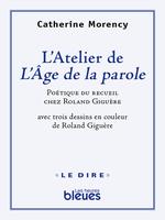 Vente Livre Numérique : L´atelier de l´Âge de la parole  - Catherine Morency - Paul Schotsmans