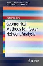 Geometrical Methods for Power Network Analysis  - Neeraj Gupta - Stefano Bellucci - Bhupendra Nath Tiwari