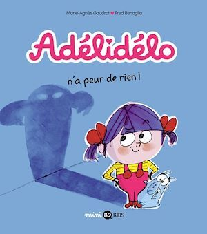 Adélidélo, Tome 04  - Marie-Agnès Gaudrat