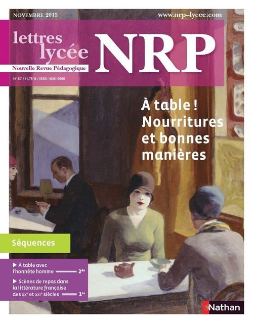 NRP Lycée - A table ! Nourritures et bonnes manières - Novembre 2015 (Format PDF)