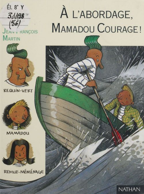 A l'abordage mamadou courage