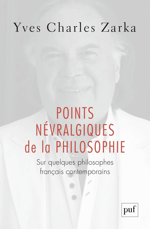 Points névralgiques de la philosophie ; sur quelques philosophes français contemporains