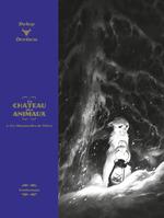 Vente Livre Numérique : Le Château des Animaux - Édition luxe (Tome 2)  - Xavier Dorison