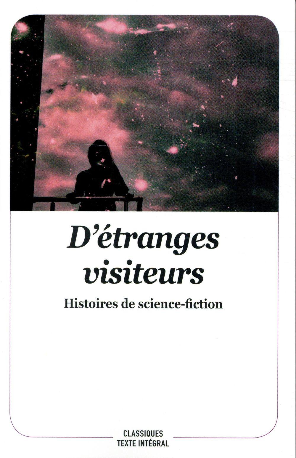 D'étranges visiteurs ; histoires de science fiction