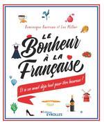 Vente Livre Numérique : Le bonheur à la française  - Dominique Barreau - Jean-luc Millar