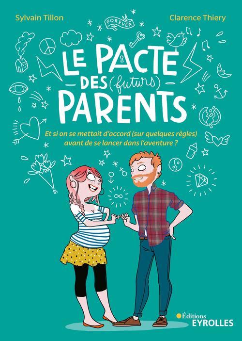 Le pacte des (futurs) parents