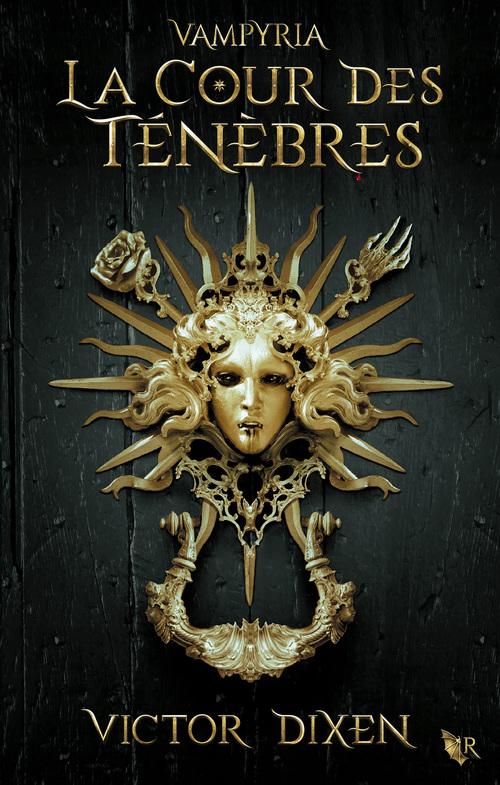 Vampyria, livre 1 : La Cour des Ténèbres