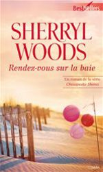 Vente EBooks : Rendez-vous sur la baie  - Sherryl Woods