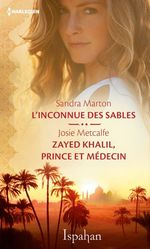 Vente Livre Numérique : L'inconnue des sables - Zayed Khalil, prince et médecin  - Josie Metcalfe