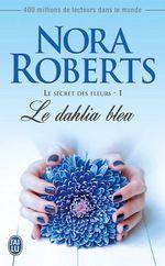 Le secret des fleurs (1) - Le dahlia bleu