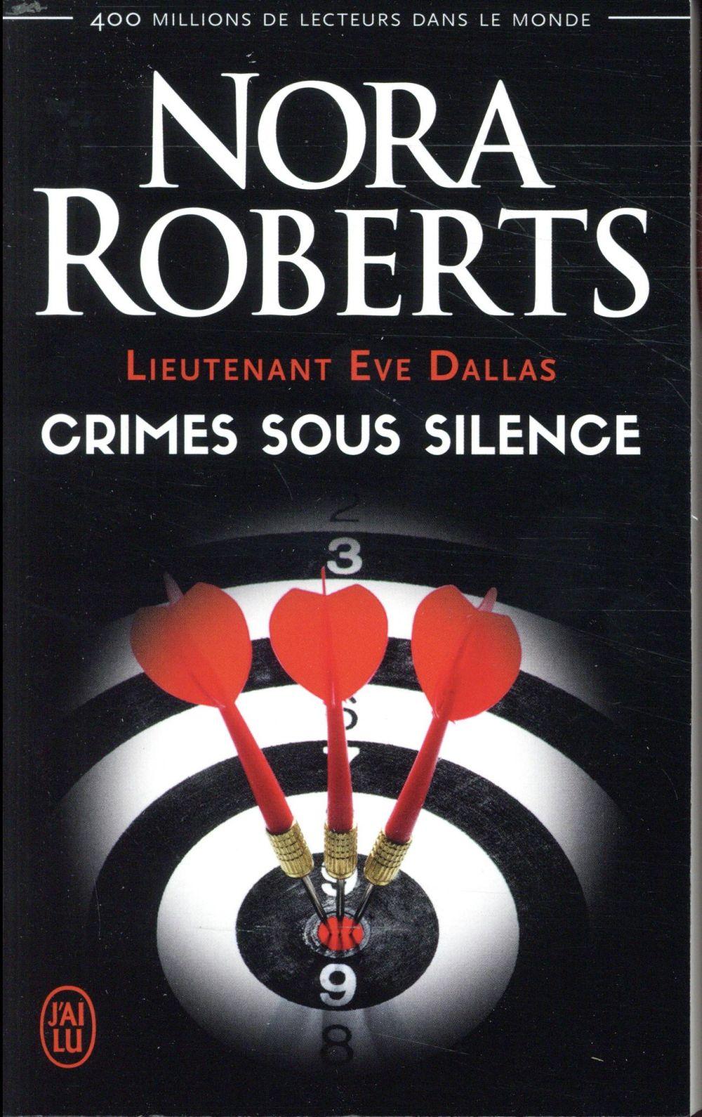 Lieutenant Eve Dallas T.43 ; crimes sous silence