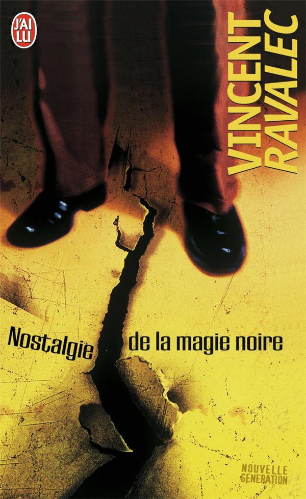 Nostalgie de la magie noire