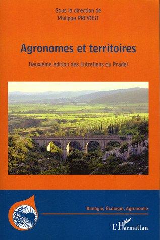 Agronomes et territoires - deuxieme edition des entretiens du pradel (2e édition)
