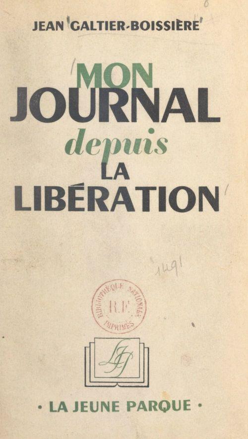 Mon journal depuis la Libération