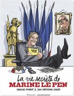 Vente Livre Numérique : La vie secrète de Marine Le Pen  - Jean-Christophe Chauzy