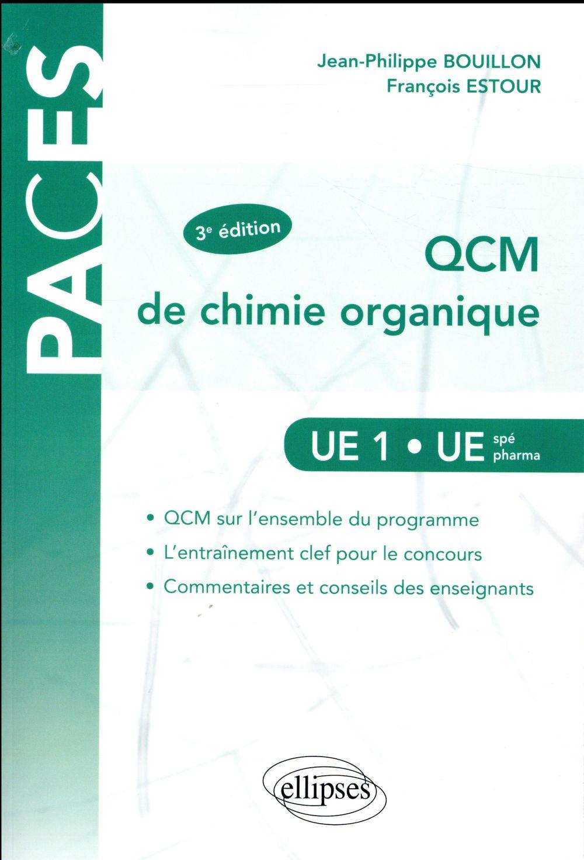 PACES ; QCM de chimie organique ; UE1/UE spé pharma (3e édition)