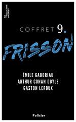Vente EBooks : Coffret Frisson n°9 - Émile Gaboriau, Arthur Conan Doyle, Gaston Leroux  - ARTHUR CONAN DOYLE - Gaston Leroux - Émile Gaboriau