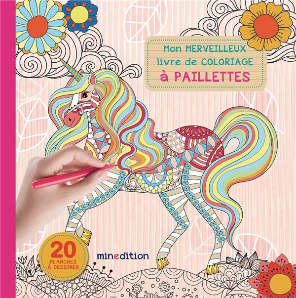 mon merveilleux livre de coloriage à paillettes
