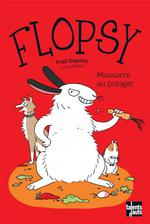 Flopsy ; massacre au potager