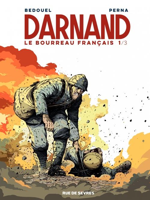 Darnand, le bourreau français t.1