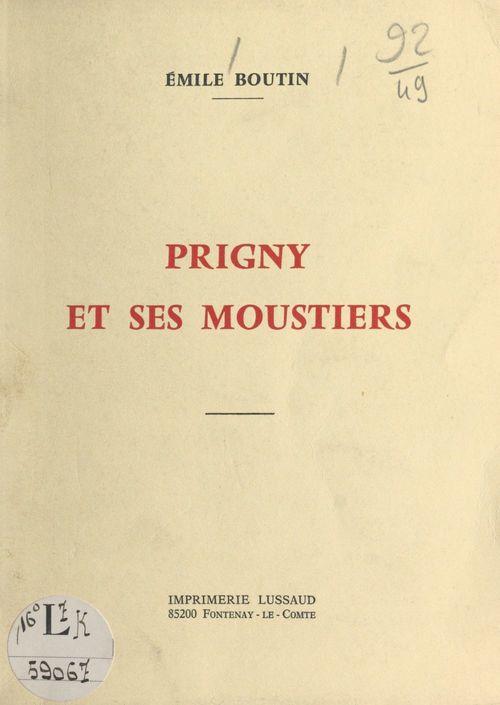 Prigny et ses moustiers