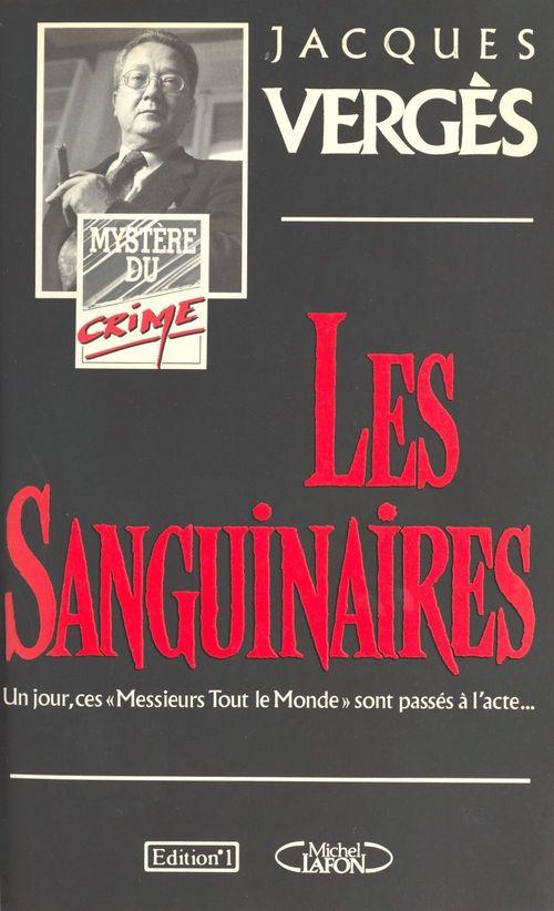 Les Sanguinaires  - Jacques VERGES