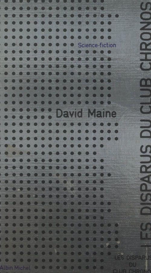 Les disparus du club Chronos  - David Maine