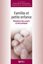 Vente EBooks : Familles et petite enfance  - Gérard NEYRAND - Michel Dugnat - Georgette REVEST