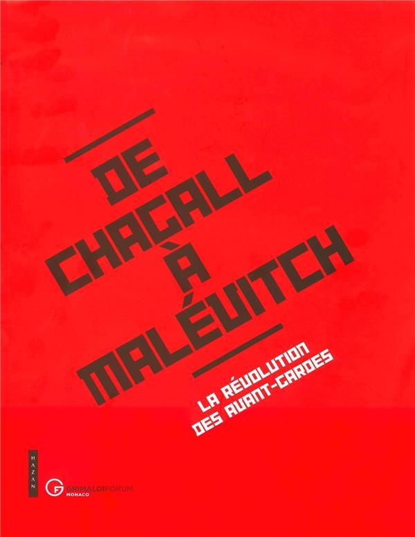 De Chagall à Malevitch ; la révolution des avant-gardes