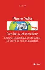 Vente Livre Numérique : Des lieux et des liens  - Pierre VELTZ