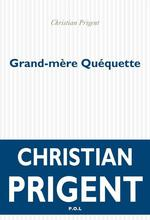 Vente EBooks : Grand-mère Quéquette  - Christian Prigent