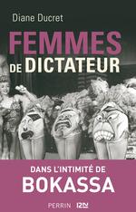Vente EBooks : Femmes de dictateur - Bokassa  - Diane Ducret