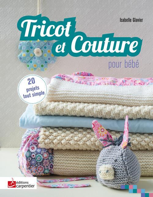 Tricot et couture pour bébé