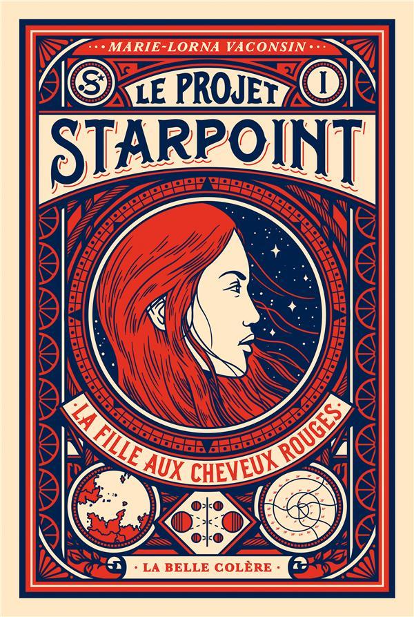 Le projet Starpoint T.1 ; la fille aux cheveux rouges