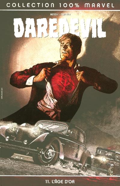 Daredevil T.11 ; l'âge d'or