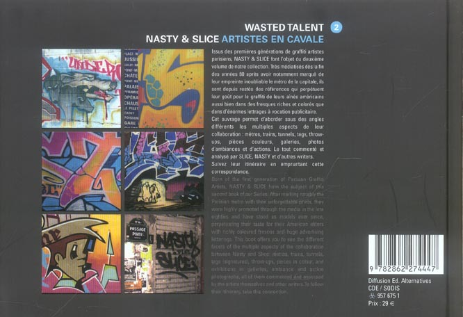 Nasty & slice - artistes en cavale