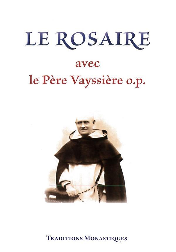 Le rosaire avec le Père Vayssière o.9o