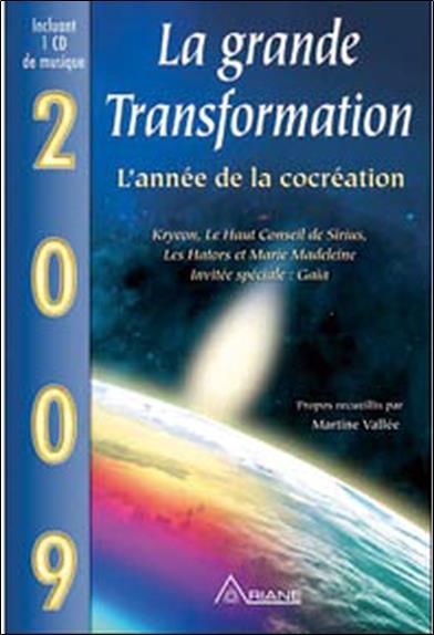2009 ; la grande transformation ; l'année de la cocréation