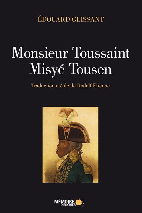 Monsieur toussaint misye toussaint (bilingue creole francais)