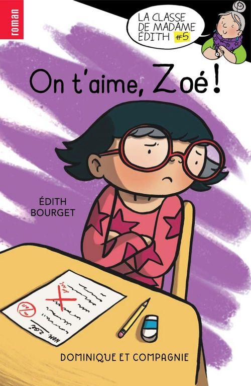 On t'aime, Zoé !