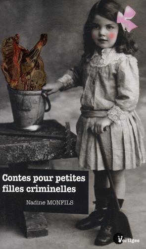 Contes pour petites filles criminelle