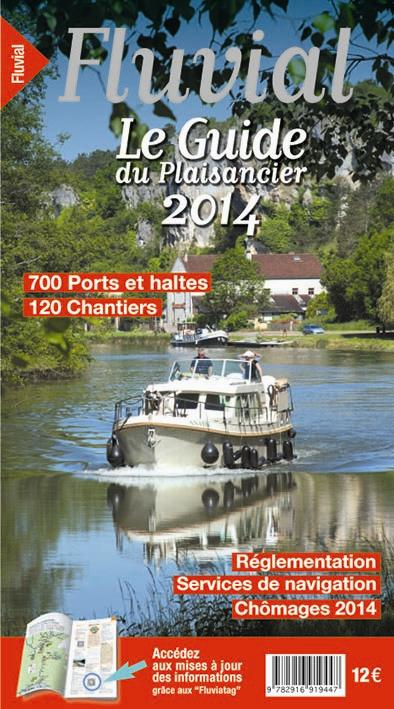 Le guide du plaisancier 2014 - fluvial