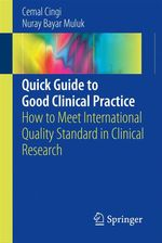 Quick Guide to Good Clinical Practice  - Cemal Cingi - Nuray Bayar Muluk