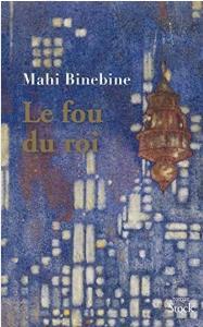 Le Fou Du Roi ; Mu Niss Al Malek