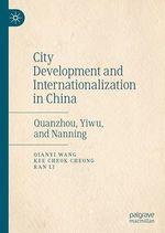 City Development and Internationalization in China  - Qianyi Wang - Kee Cheok Cheong - Ran Li